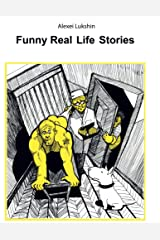 Funny Real Life Stories Kindle Edition