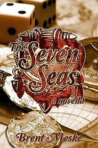 The Seven Seas: a novella