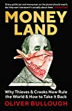 Moneyland. Why Thieves And Crooks Now Rule