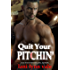 Quit Your Pitchin' (There's No Crying in Baseball Book 2)