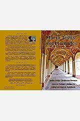 María, Jesús y sus discípulos, Teología entre la Biblia y el Corán (Colección Teología y Diálogo nº 1) (Spanish Edition) Kindle Edition