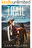 Trail Magic: A Lesbian Romance