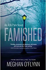 Famished: An Ash Park Novel (Volume 1) Kindle Edition