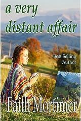 A Very Distant Affair (Affair series Book 4) Kindle Edition