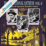 Imaginational Anthem, Vol. 6 : Origins of American Primitive Guitar