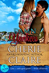 Damn Yankees (The Cajun Embassy Book 2) Kindle Edition