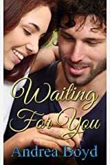 Waiting For You (The Spencer Family Book 1) Kindle Edition