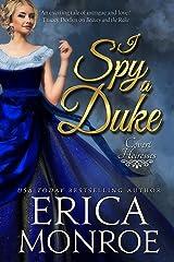 I Spy a Duke (Covert Heiresses Book 1) Kindle Edition