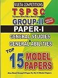TSPSC- Group-II Paper-I General Stuies & General Abilities Top 15 Model papers