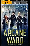 The Arcane Ward (Wardens of Issalia Book 2)