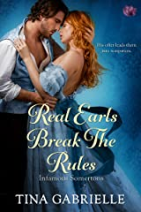 Real Earls Break the Rules (Infamous Somertons Book 2) Kindle Edition