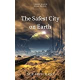 The Safest City on Earth