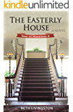 The Easterly House (Tour of Mansions Book 2)