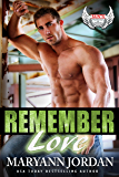 Remember Love (Saints Protection & Investigations Book 8)