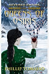 Severed Empire: Queens of Osiris Kindle Edition