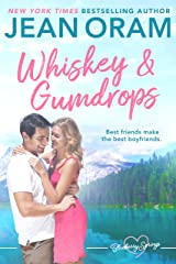 Whiskey and Gumdrops: A Blueberry Springs Sweet Romance Kindle Edition