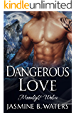 Dangerous Love (Moonlight Wolves Book 2)