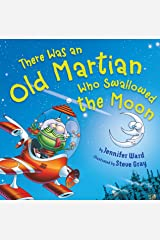 There Was an Old Martian Who Swallowed the Moon Kindle Edition