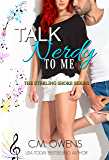 Talk Nerdy To Me (The Sterling Shore Series Book 12) (English Edition)