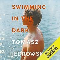 Swimming in the Dark