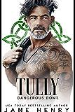 Tully: A Dark Irish Mafia Romance (Dangerous Doms)