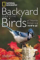 National Geographic Backyard Guide to the Birds of North America (National Geographic Backyard Guides) Paperback