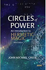 Circles of Power: An Introduction to Hermetic Magic Kindle Edition