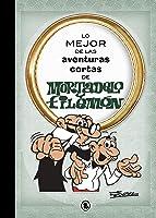 Lo Mejor De Las Aventuras Cortas De Mortadelo Y