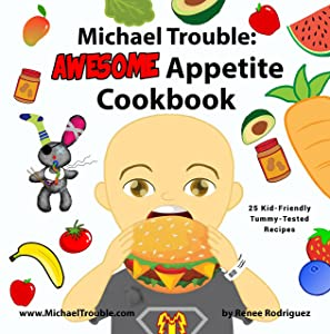 Michael Trouble: AWESOME Appetite Cookbook