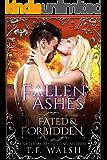 Fallen Ashes: Fated & Forbidden (The Guardians Series Book 1)