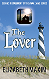 The Lover (Awakening Book 2)