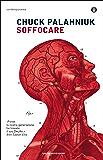Soffocare (Piccola biblioteca oscar Vol. 351)
