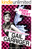 Fairy Debt: A Young Adult Fantasy Comedy Short Story