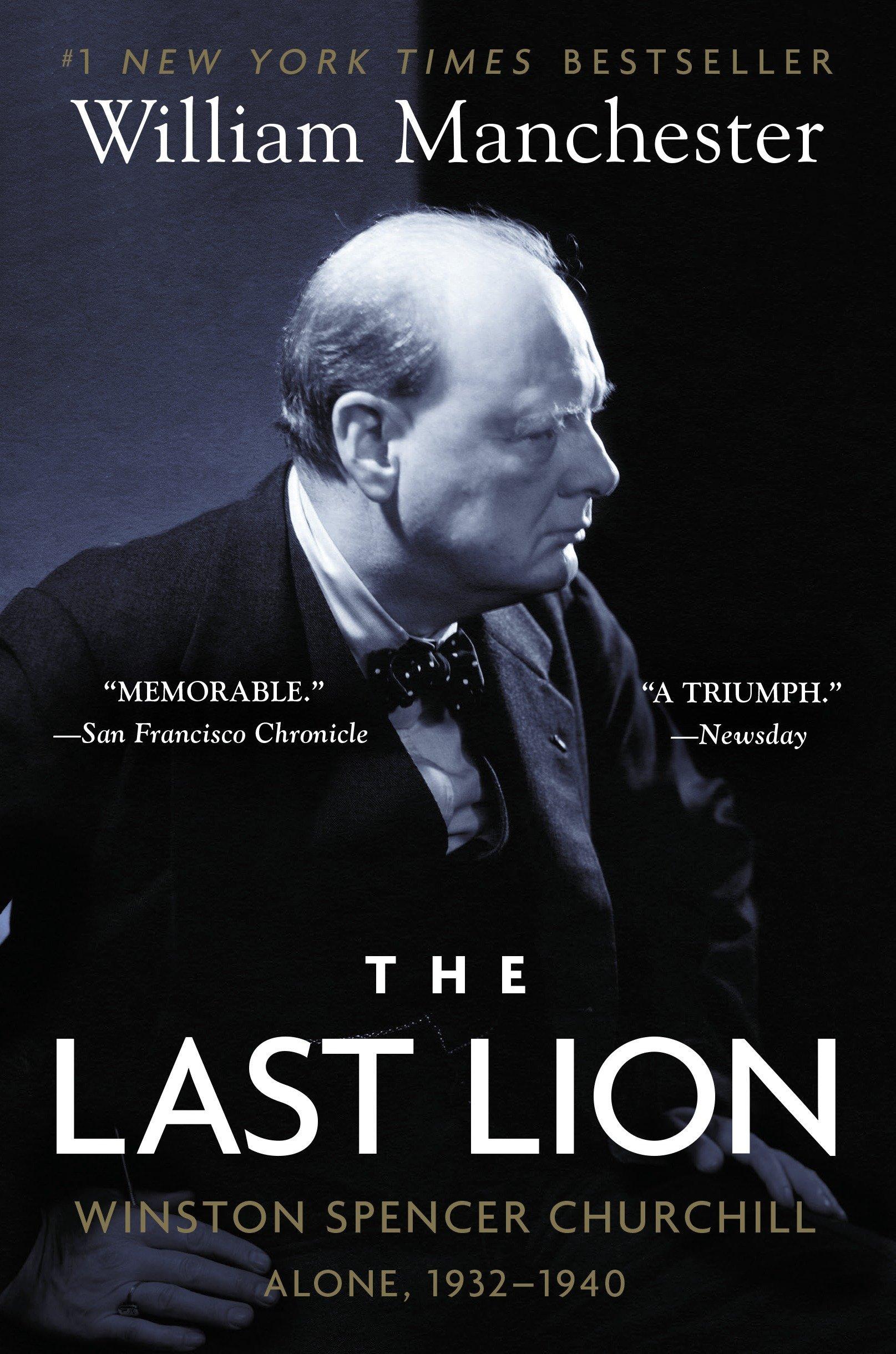 The Last Lion: Winston Spencer Churchill: Alone, 1932-1940 by Bantam