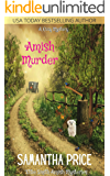 Amish Murder: Amish Cozy Mystery (Ettie Smith Amish Mysteries Book 2)