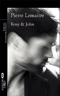 Rosy & John (Un caso del comandante Camille Verhoeven) (Spanish Edition)