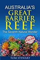 Australia's Great Barrier Reef: The Seventh
