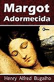 Margot Adormecida (Portuguese Edition)
