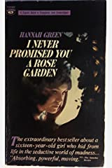 I Never Promised You A Rose Garden Paperback
