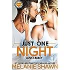 Just One Night - Josh & Bailey (Crossroads Bachelorettes Book 1)