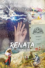 Renata: Encounter With The Beyond (Starcall Anthology Book 30) Kindle Edition