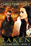 Taken (The Djinn Wars Book 2)