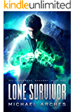 Lone Survivor (The Sorcerers' Scourge Book 1)
