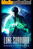Lone Survivor (The Sorcerers' Scourge Book 1)