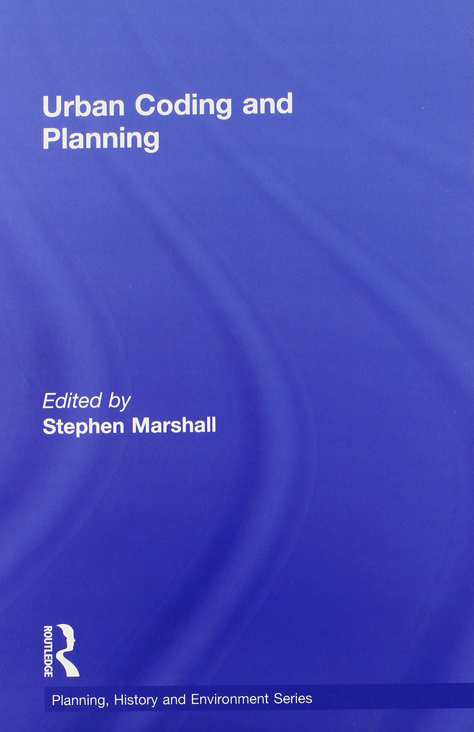 Buy Urban Coding and Planning (Planning, History and Environment Series)  Book Online at Low Prices in India | Urban Coding and Planning (Planning,  ...