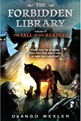 The Fall of the Readers: The Forbidden Library: Volume 4 Hardcover
