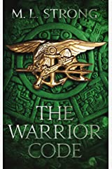 The Warrior Code (SEAL STRIKE Book 2) Kindle Edition