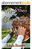My Mr. Darcy & Your Mr. Bingley (English Edition)