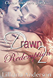 Drawn 2 - Redemption (Damien)