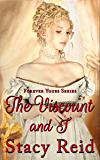 The Viscount and I (Forever Yours Book 3)